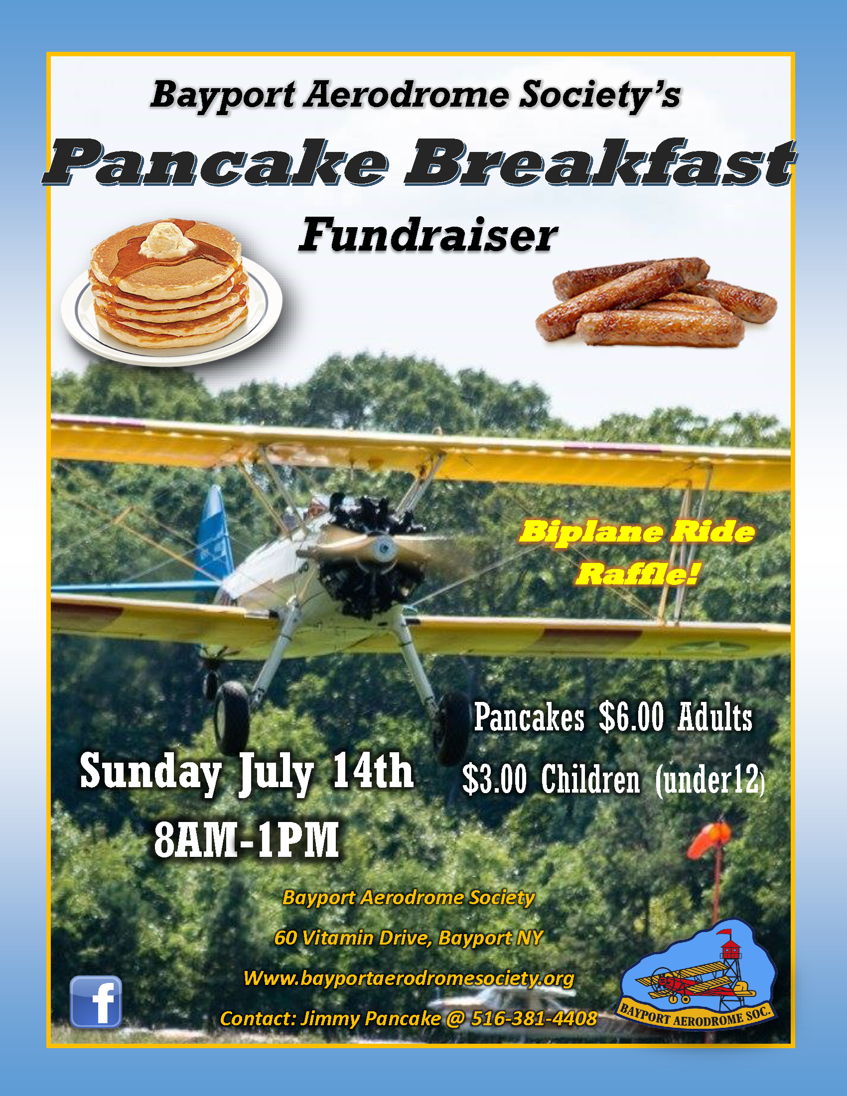a picture of a propeller plane flying above the tree line, announcing the Pancake breakfast fundraiser. Call 516-381-4408, for more information