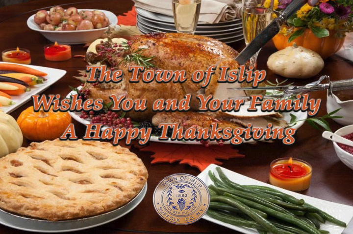 Happy Thanksgiving From The Town of Islip