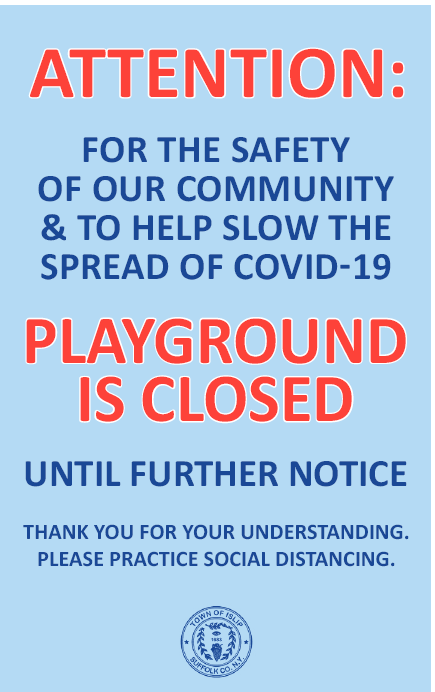 Flyer announcing closure of all Town of Islip Playgrounds