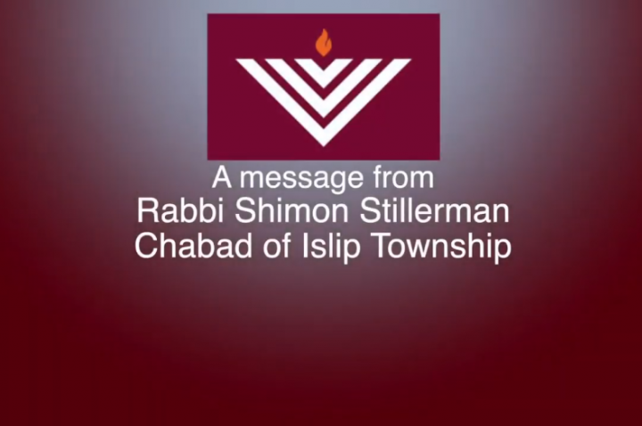 Message from Rabbi Shimon Stillerman to Islip Town Residents