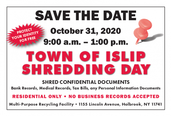 October 31st, 9:00 am to 1:00 pm at the Multi-Purpose Recycling Facility, 1155 Lincoln Avenue, Holbrook
