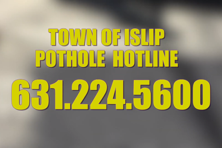 Town of Islip Launches Pothole Hotline 631-224-5600