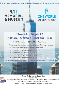 A flyer of One World Trade Center announcing the day trip to visit the 9/11 Museum and   Memorial. Call 631-224-5430 for more information.