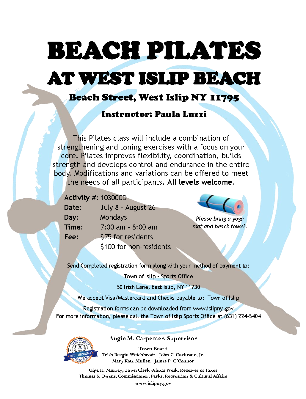 a flyer announcing beach pilates classes,  call (631) 224-5404 for more information.