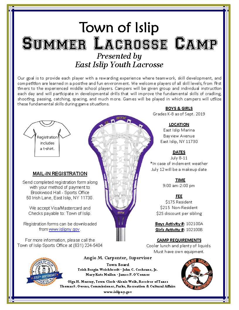a flyer announcing the 2019 summer lacrosse camp, call (631) 224-5404 for more information.