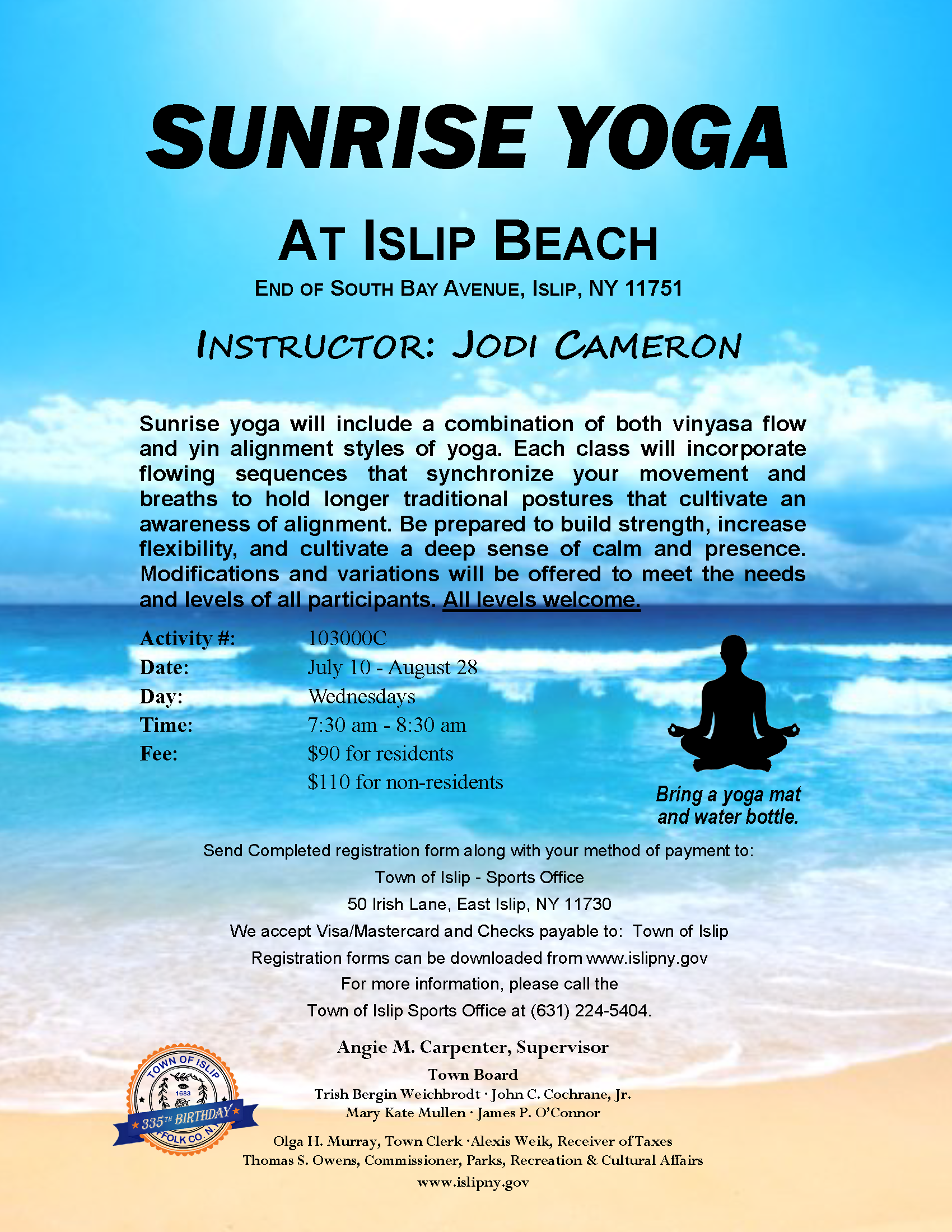 Sunrise Yoga Classes flyer, call (631) 224-5404 for more information.