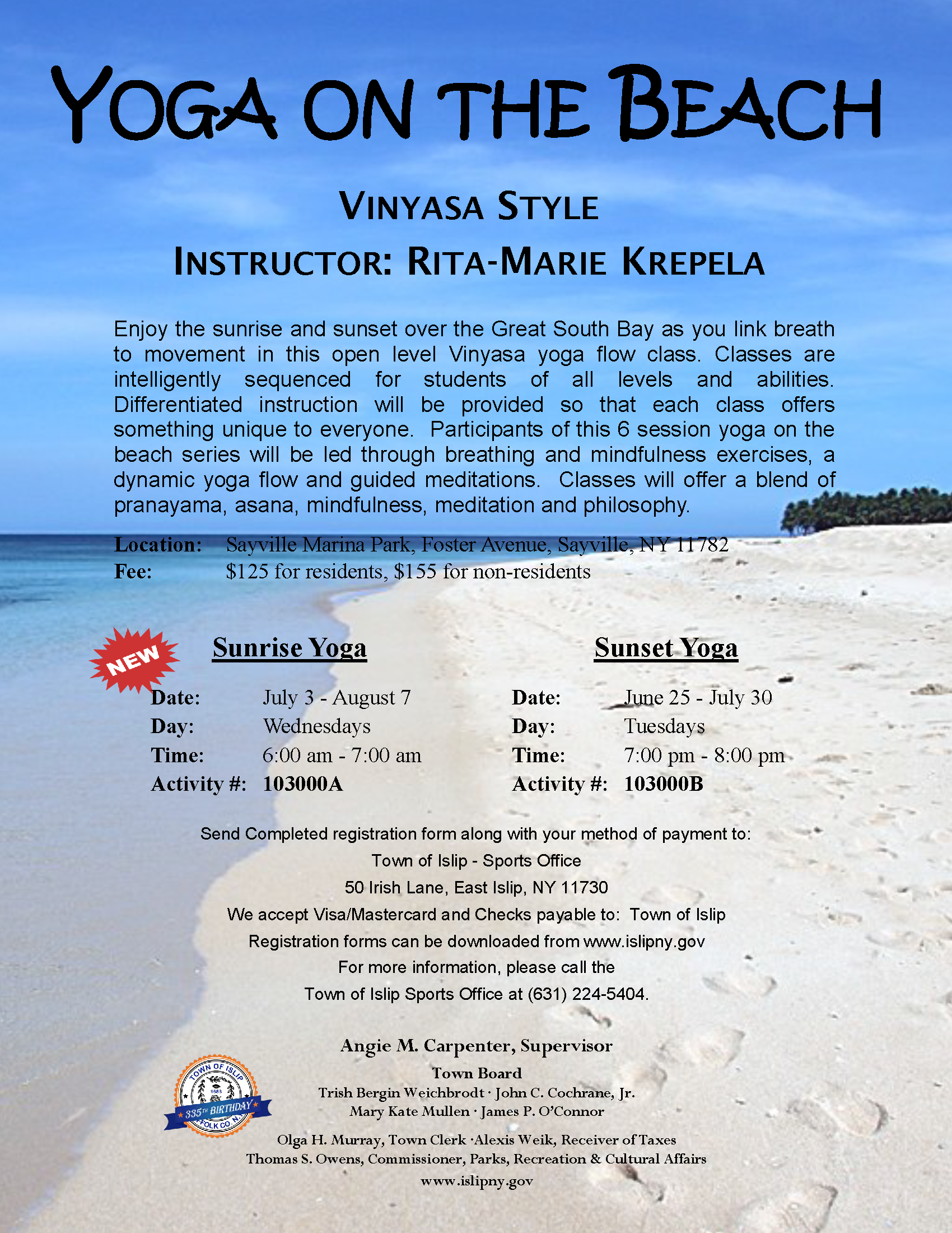 Yoga on the Beach classes flyer, call (631) 224-5404 for more information.